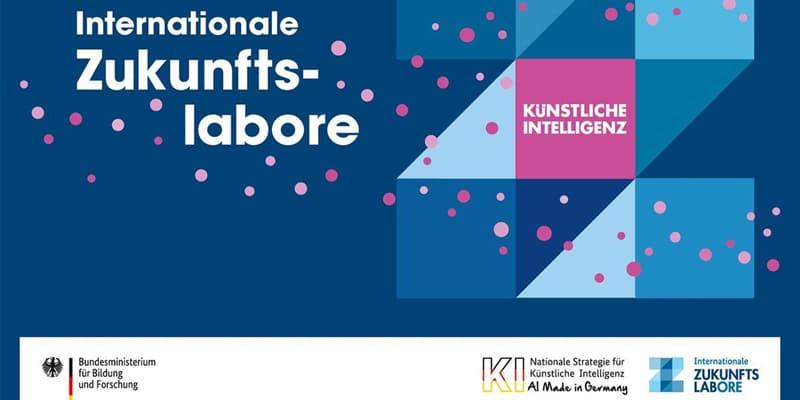 Internationale Zukunftslabore Künstliche Intelligenz